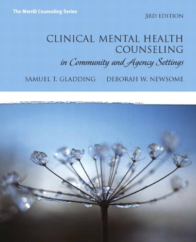9780131735873: Clinical Mental Health Counseling in Community and Agency Settings, 3rd Edition (The Merrill Counseling Series)