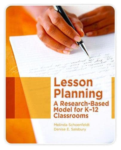 9780131735941: Lesson Planning: A Research-Based Model for K-12 Classrooms