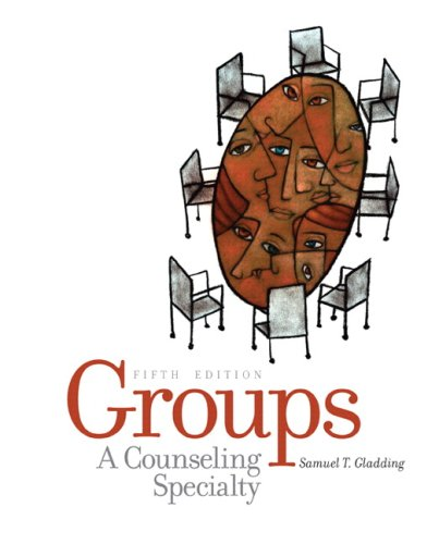 9780131735958: Groups: A Counseling Specialty (5th Edition)