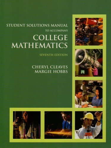 9780131736078: College Mathematics: Student Solutions Manual