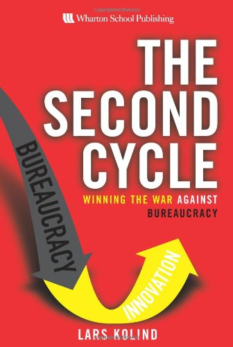 9780131736290: The Second Cycle: Winning the War Against Bureaucracy