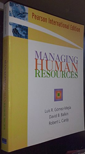 9780131736603: Managing Human Resources (Pearson International Edition)