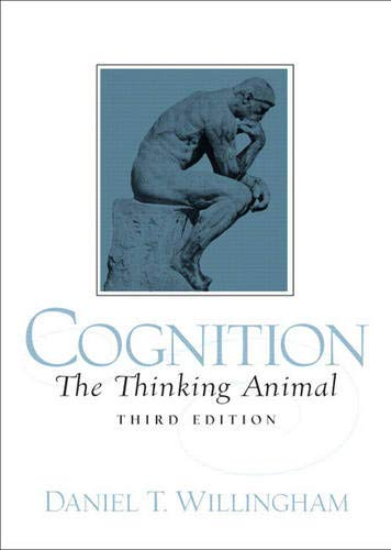 9780131736887: Cognition: The Thinking Animal (3rd Edition)