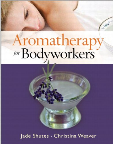 9780131737372: Aromatherapy for Bodyworkers