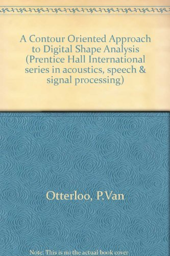 9780131738409: A Contour-Oriented Approach to Shape Analysis (Prentice Hall International series in acoustics, speech & signal processing)