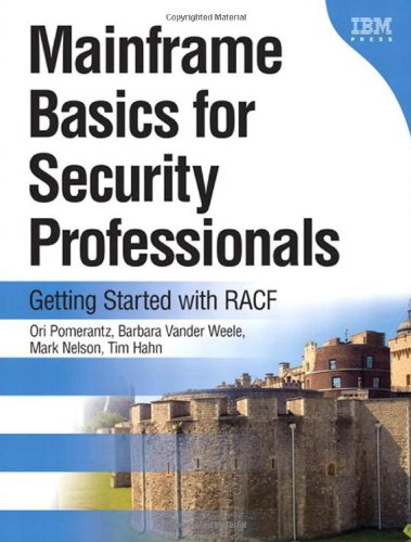 9780131738560: Mainframe Basics for Security Professionals:Getting Started with RACF