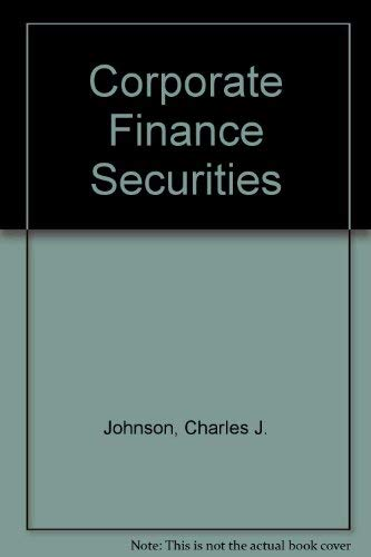 9780131738577: Corporate Finance and the Securities Laws