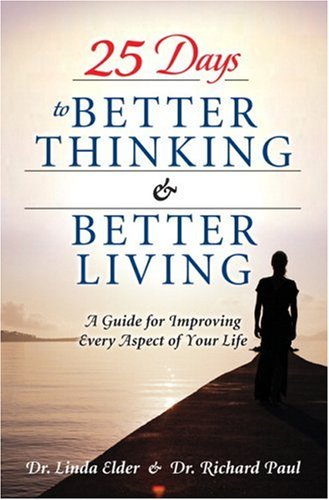 9780131738591: 25 Days to Better Thinking and Better Living: A Guide for Improving Every Aspect of Your Life