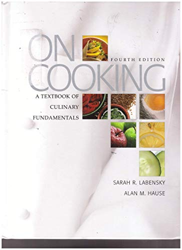 9780131738836: On Cooking: A Textbook of Culinary Fundamentals, 4th Edition (NASTA EDITION)