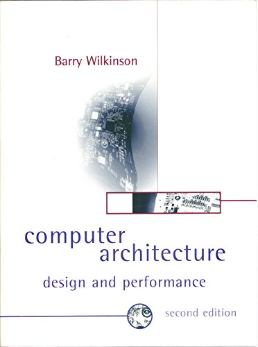 9780131739079: Computer Architecture: Design and Performance