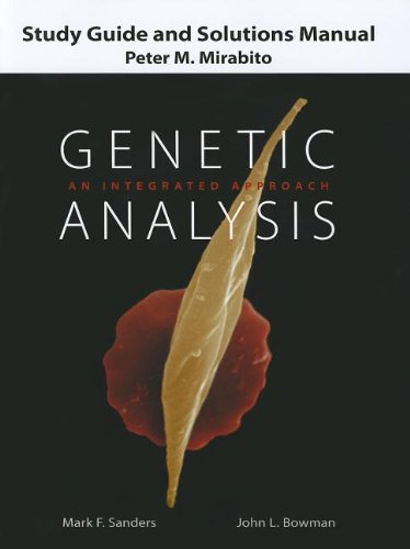 9780131741676: Study Guide and Solutions Manual for Genetic Analysis: An Integrated Approach