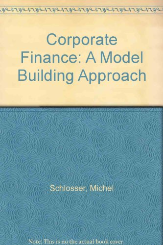 9780131741942: Corporate Finance: A Model Building Approach
