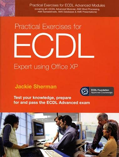 9780131743939: Practical Exercises for ECDL Expert Using Office XP (ECDL Practical Exercises)