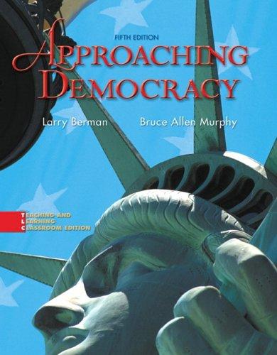 9780131744011: Approaching Democracy