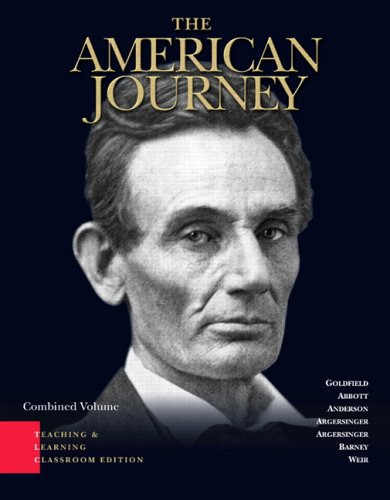 American Journey : A History of the: Goldfield, David R.