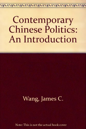 9780131744424: Contemporary Chinese Politics: An Introduction