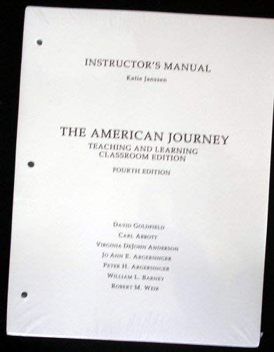 9780131744561: Instructor's Manual, The American Journey Teaching and Learning Classroom Edition, 4th Ed.