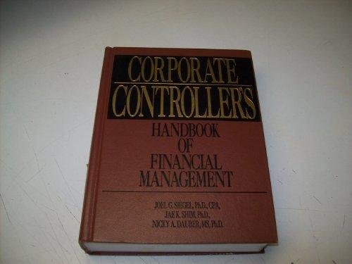 9780131744592: Corporate Controller's Handbook of Financial Management