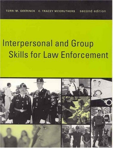 9780131744684: Interpersonal and Group Skills for Law Enforcement (2nd Edition)