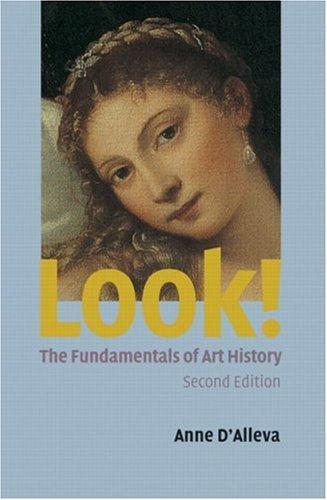 9780131745056: Look! The Fundamentals of Art History