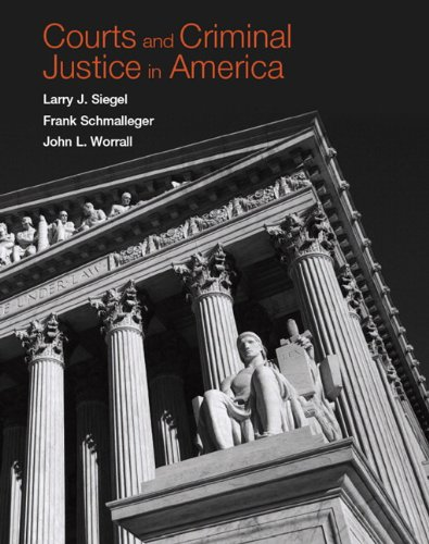 Courts and Criminal Justice in America: Siegel, Larry J.;