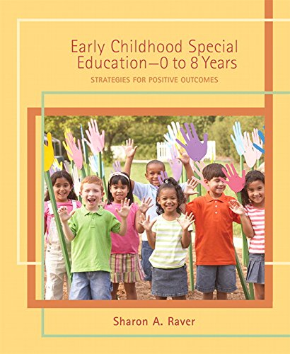9780131745988: Early Childhood Special Education - 0 to 8 Years: Strategies for Positive Outcomes