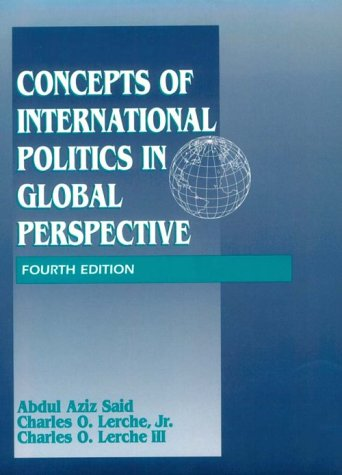 Concepts of International Politics in Global Perspective: Abdul Aziz Said,
