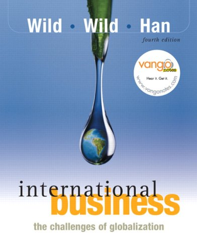 International Business: The Challenges of Globalization: John J. Wild,