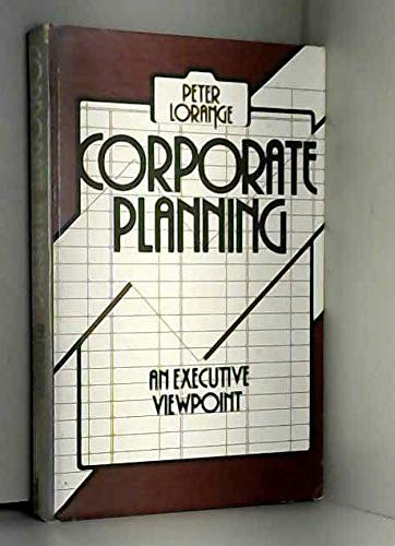 9780131747555: Corporate Planning: An Executive Viewpoint