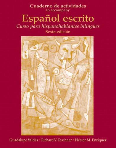 9780131748019: Cuaderno de Actividades (Workbook) for Español escrito: Curso para hispanohablantes biling�es