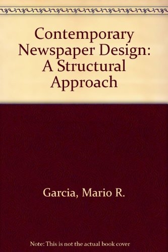 9780131749054: Contemporary Newspaper Design: A Structural Approach