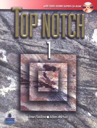 Top Notch 1 with Super CD-ROM: Joan M. Saslow,
