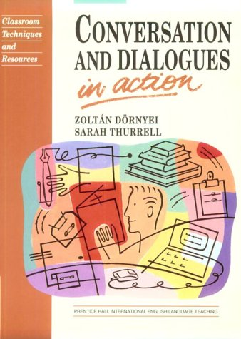 9780131750357: Conversation & Dialogues in Action (Language Teaching Methodology Series)