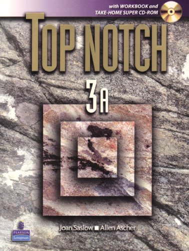 9780131750395: Top Notch 3A with Workbook and Super CD ROM (Units 1-5) (Top Notch S)