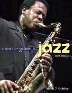9780131750920: Concise Guide to Jazz