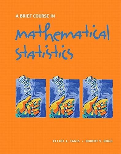 9780131751392: A Brief Course in Mathematical Statistics