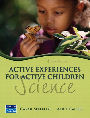 9780131752566: Active Experiences for Active Children: Science (2nd Edition)