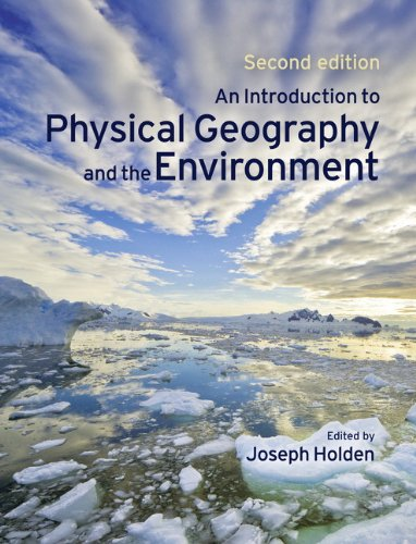 9780131753044: An Introduction to Physical Geography and the Environment (2nd Edition)