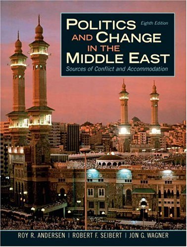 9780131753778: Politics and Change in the Middle East: Sources of Conflict and Accommodation (8th Edition)