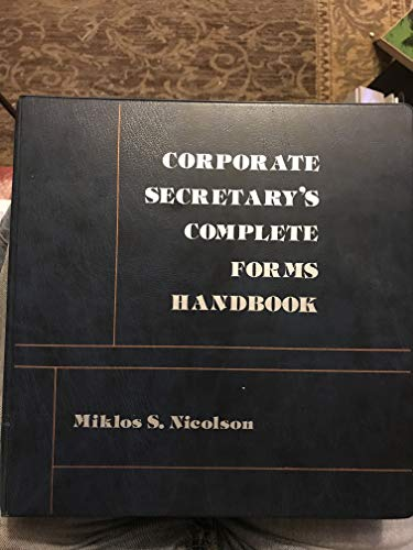 9780131754485: Corporate Secretary's Complete Forms Handbook