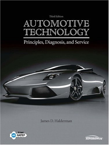 9780131754775: Automotive Technology: Principles, Diagnosis, and Service (3rd Edition)