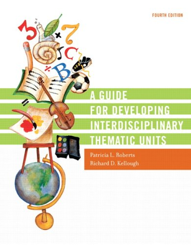 9780131755017: A Guide for Developing Interdisciplinary Thematic Units (4th Edition)