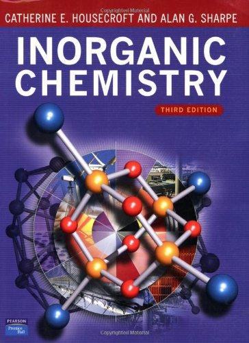 Housecroft Inorganic Chemistry 3e (3rd Edition)
