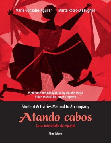 9780131756007: Student Activities Manual for Atando cabos: Curso intermedio de español