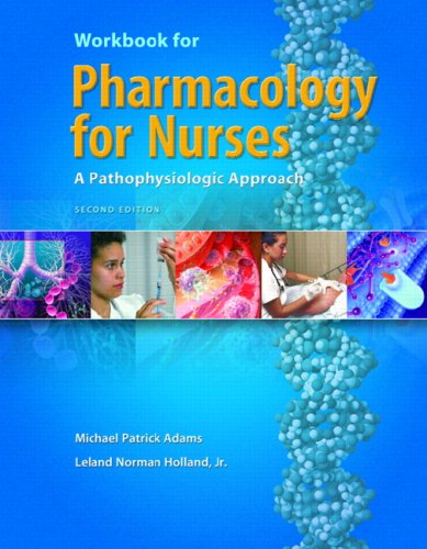 9780131756779: Pharmacology for Nurses: Workbook: A Pathophysiological Approach