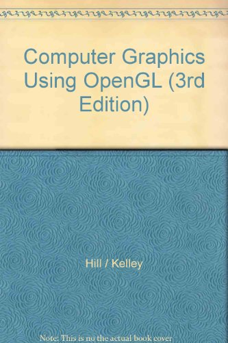 9780131757455: Computer Graphics Using OpenGL (3rd Edition)