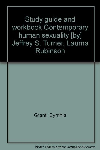 9780131757790: Study guide and workbook Contemporary human sexuality [by] Jeffrey S. Turner, Laurna Rubinson