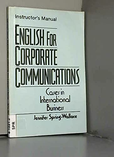9780131758940: English for Corporate Communication: Cases in International Business: Instructor's Manual