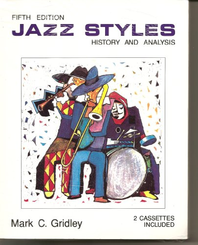 9780131759695: Jazz Styles: History & Analysis/Book & 2 Cassettes