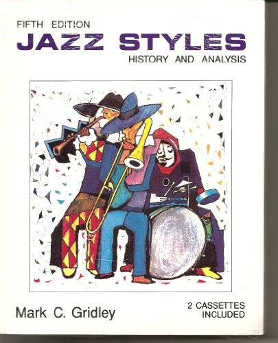 9780131759695: Jazz Styles: History & Analysis/Book & 2 Cassettes